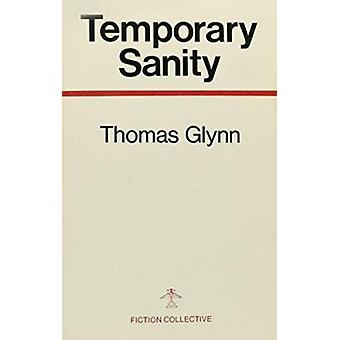 Temporary Sanity (2nd) by Thomas Glynn - 9780914590293 Book