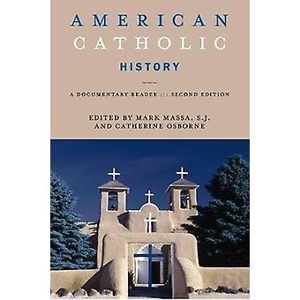 American Catholic History, Second E - 9781479874682 Book
