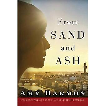 From Sand and Ash by Amy Harmon - 9781503939325 Book