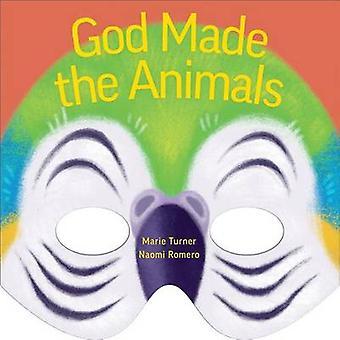 God Made the Animals by Marie B Turner - Naomi Romero - 9781506421858