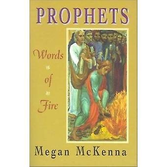 Prophets - Word of Fire by Megan McKenna - 9781570753640 Book