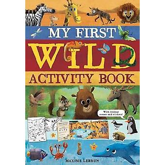 My First Wild Activity Book by Isabel Otter-Barry Ross - 978162686957
