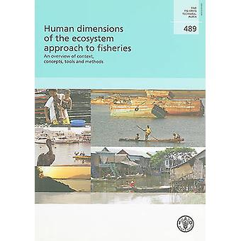 Human Dimensions of the Ecosystem Approach to Fisheries - An Overview