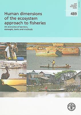 Huhomme DiPour des hommesions of the Ecosystem Approach to Fisheries - An Overview