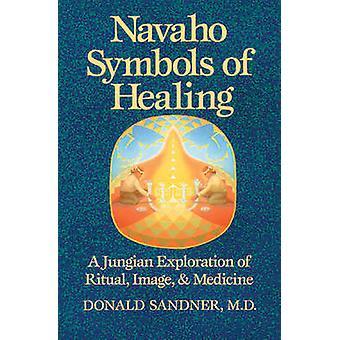 Navaho Symbols of Healing - A Jungian Exploration of Ritual - Image an
