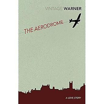 L'aerodromo: Una storia d'amore (Vintage Classics)