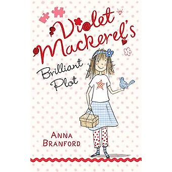 Violet mackerels brilliant plot av Anna Branford & illustrert av Sam Wilson