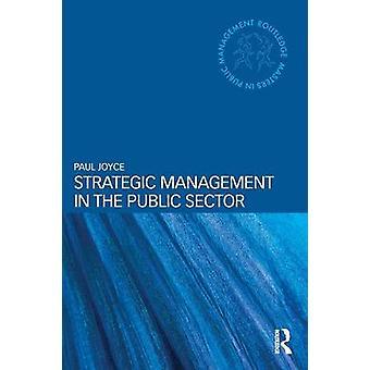 Gestion stratégique dans le secteur Public par Paul Joyce