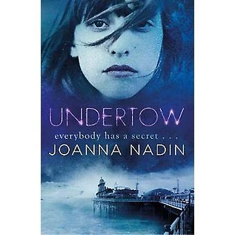 Undertow by Joanna Nadin & Andrew Smith