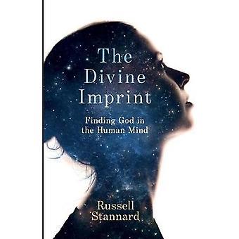 Jumalallinen jälki - löytää Jumalan ihmismielessä jäseneltä Russell Stannard