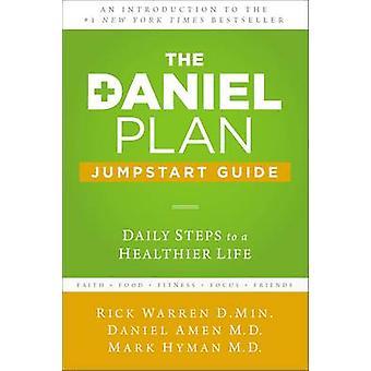 De Daniel Plan Jumpstart Gids - dagelijkse stappen naar een gezonder leven door R