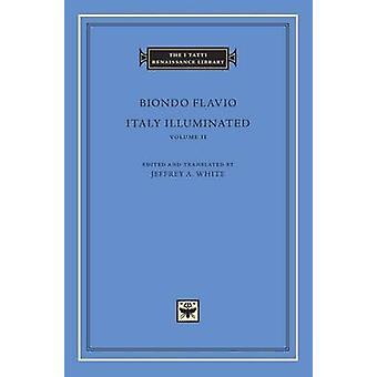 Itália iluminado - Volume 2 - livros V-VIII - volume 2 por Biondo Flavio