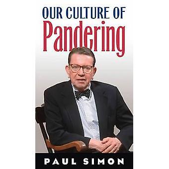 Vår kultur av koppleri (ny upplaga) av Paul Simon - 9780809327331