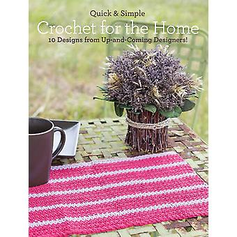 Quick and Simple Crochet for the Home - 10 Designs from Up-and-Coming