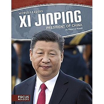XI Jinping - President of China by Rebecca Rowell - 9781635176261 Book