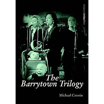 The Barrytown Trilogy by Michael Cronin - 9781859184042 Book