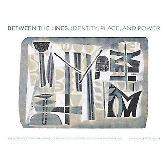 Between the Lines - Identity - Place and Power by Lina Vincent Sunish