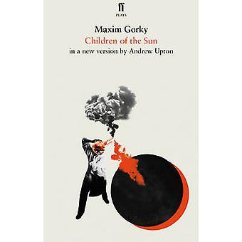 Dokonać rezerwacji dzieci słońca przez Maxim Gorki - Andrew Upton - 9780571304875