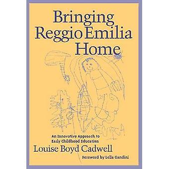Bringing Reggio Emilia Home - Innovative Approach to Early Childhood E