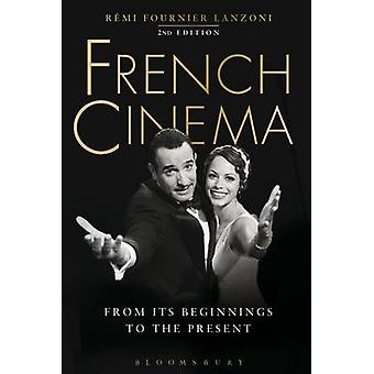 French Cinema - From its Beginnings to the Present (2nd Revised editio