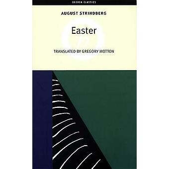 Easter by August Strindberg - Gregory Motton - 9781840025552 Book