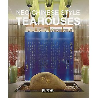 Neo-Chinese Style Tea Houses by Artpower - 9789881261717 Book