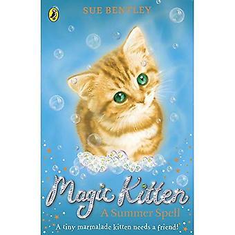 Magische Kätzchen: Ein Sommer-Zauber