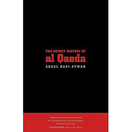 Secret History of Al Qaeda, The