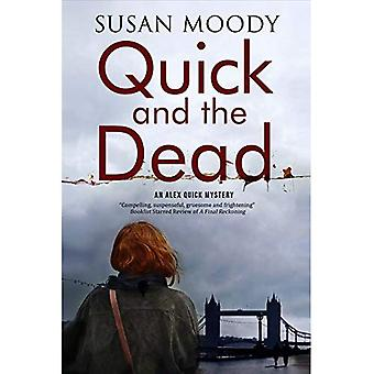 Quick and the Dead: A Contemporary British Mystery