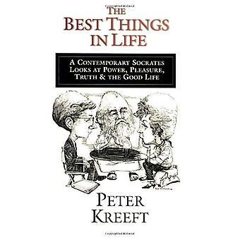 Le cose migliori della vita: un Socrate del 20 ° secolo guarda al potere, piacere, verità e la vita buona