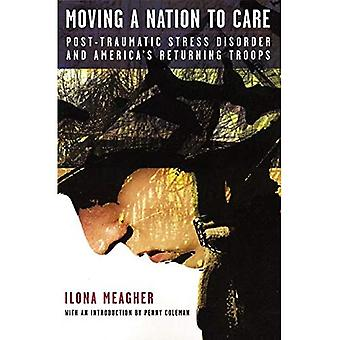 Moving a Nation to Care: Post-traumatic Stress Disorder and America's Returning Troops