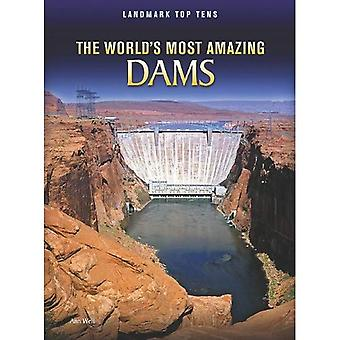 Più incredibile del mondo dighe (Landmark Top Tens)