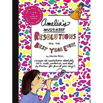 Amelia's Must-Keep Resolutions for the Best Year Ever! (Amelia's Notebook)
