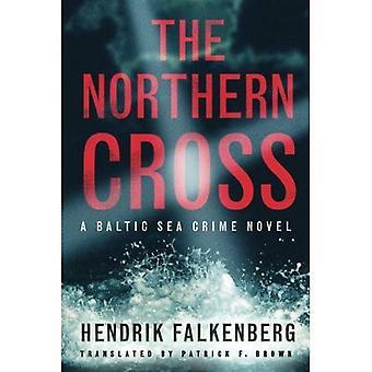 The Northern Cross (A Baltic Sea Crime Novel)
