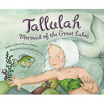 Tallulah: Zeemeermin van de grote meren