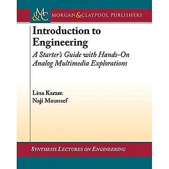 Introduction to Engineering: A Starter's Guide with Hands-On Analog Multimedia Explorations ...