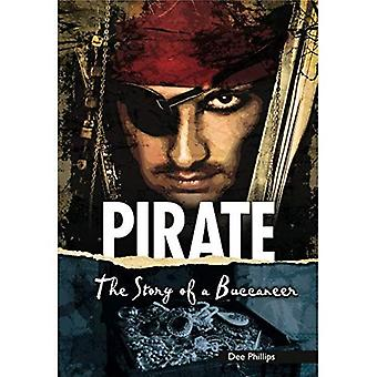Pirate: The Story of a Buccaneer (Yesterday's Voices)