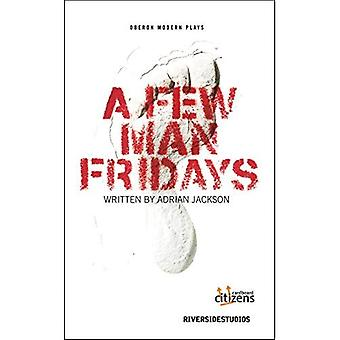 A Few Man Fridays