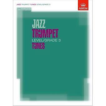 Jazztrompet niveau/Grade 3 melodier, del & Score & CD (ABRSM eksamen stykker)