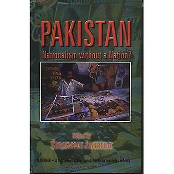 Pakistan: Nationalisme sans une Nation?