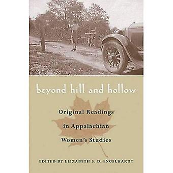 Más allá de la colina y hueco: lecturas originales de estudios de la mujer apalache (serie en raza, etnicidad y género en la región de los Apalaches)