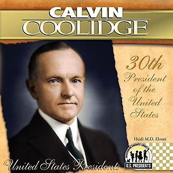 Calvin Coolidge: 30 President av Förenta staterna (USA presidenter (Abdo))