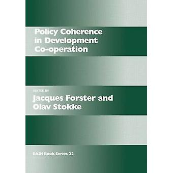 Policy Coherence in Development CoOperation by Forster & Jacques