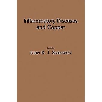 Maladies inflammatoires et les rôles métaboliques et thérapeutiques de cuivre et d'autres Metalloelements essentiel chez l'homme par Sorenson & John R. J. de cuivre