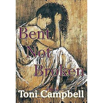 Bent inte bryts av Campbell & Toni