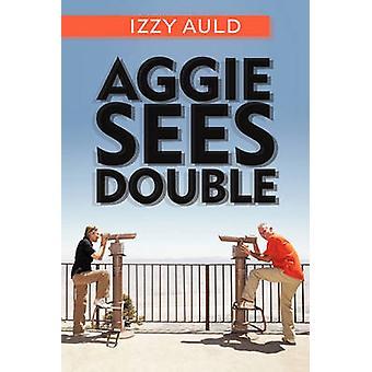 Aggie sieht Double von Auld & Izzy