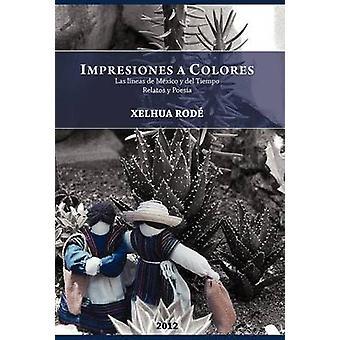 Impresiones a Colores Las Lineas de Mexico y del Tiempo by Rod & Xelhua
