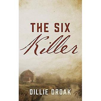 The Killer Six de Droak & Didier