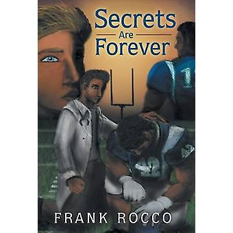 Secrets Are Forever by Rocco & Frank