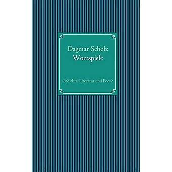 Wortspiele by Scholz & Dagmar